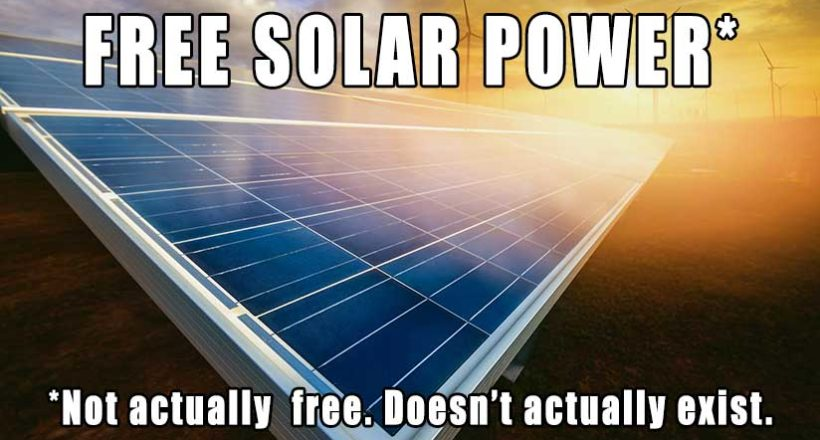 Free Solar Power Doesn't Exist